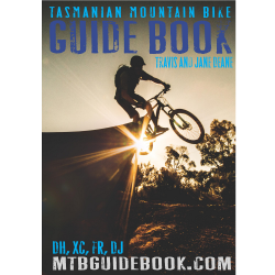 Tasmanian Mountain Bike Guide Book
