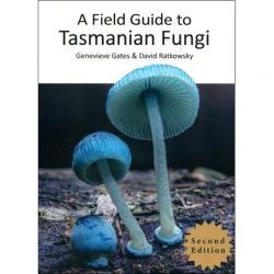 Field Guide to Tasmanian Fungi