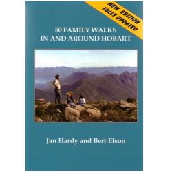 50 Family Walks in and around Hobart