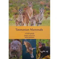 Tasmanian Mammals Field Guide Dave Watts