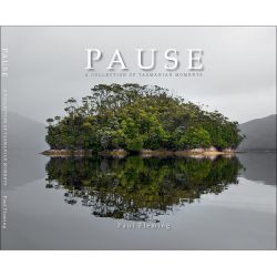 Pause A Collection of Tasmanian Moments 9780995357402