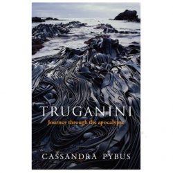 Truganini Journey Through The Apocolypse