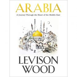 Arabia Levison Wood