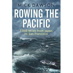 Rowing The Pacific 9781472140418