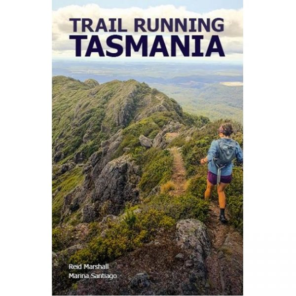 Trail Running Tasmania Guidebook