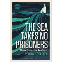 the sea takes no prisoners 9781472945716