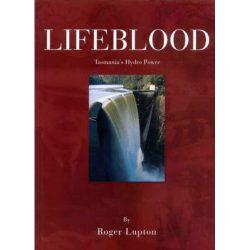 Lifeblood - Tasmania's Hydro Power