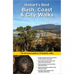 Hobart's Best Bush Coast City Walks 9781921683664