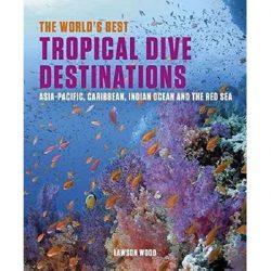 World's Best Tropical Dive Destinations