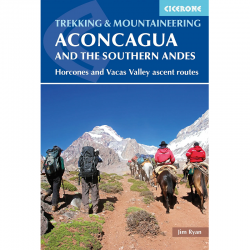 Aconcagua Southern Andes Hiking Guide 9781852849740