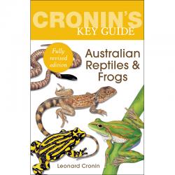 Cronin's Key Guide Australian Reptiles & Frogs 9781760111052